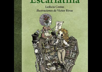 Los archivos secretos de Escarlatina
