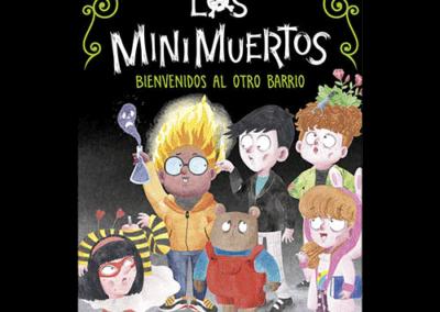Bienvenidos al Otro Barrio. Minimuertos 1
